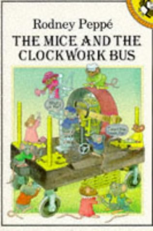 9780140506136: The Mice and the Clockwork Bus (Picture Puffin)