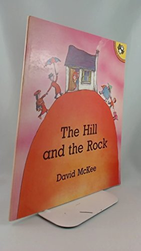 9780140506211: The Hill and the Rock (Picture Puffins)