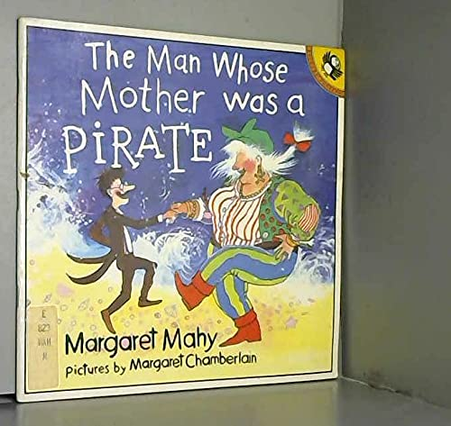 9780140506242: The Man Whose Mother Was a Pirate (Picture Puffin)