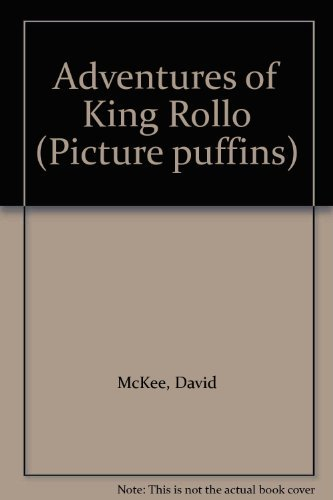 9780140506259: Adventures of King Rollo (Picture puffins)