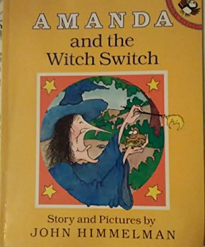 Amanda and the Witch Switch (Picture Puffins): Himmelman, John