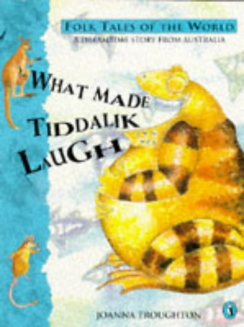 9780140506747: What Made Tiddalik Laugh (Puffin Folk Tales of the World S.)
