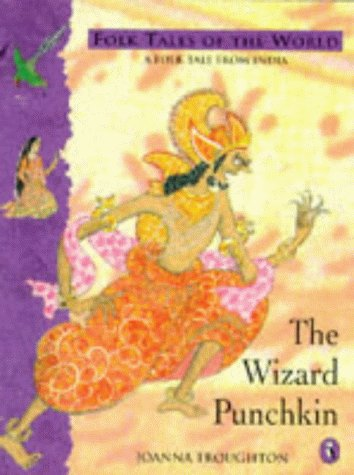 9780140506761: The Wizard Punchkin: A Tale from India (Puffin Folk Tales of the World)