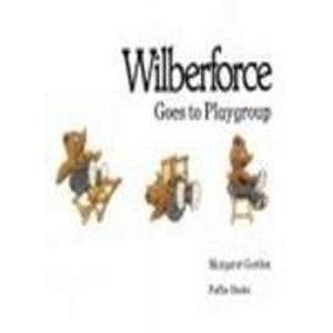 9780140506860: Wilberforce Goes to Playgroup (Picture Puffin)