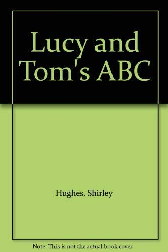 9780140506976: Lucy and Tom's ABC