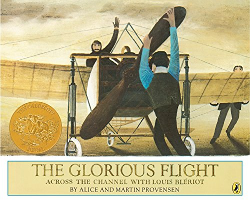 9780140507294: The Glorious Flight: Across the Channel with Louis Bleriot July 25, 1909 (Picture Puffins)