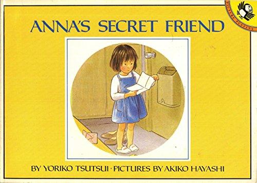 9780140507317: Anna's Secret Friend (Picture Puffin)