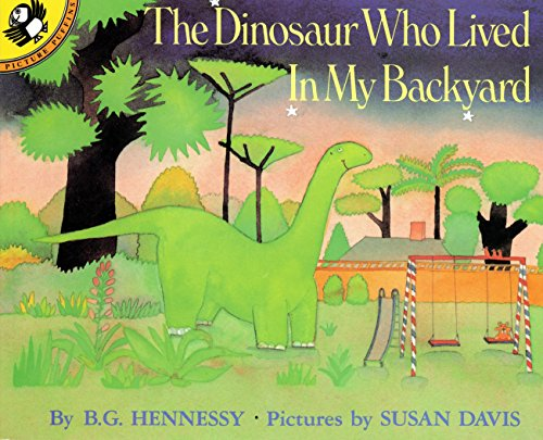 9780140507362: The Dinosaur Who Lived in My Backyard (Picture Puffins)
