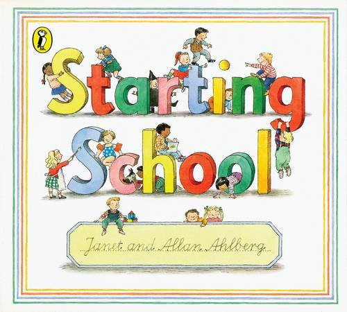 9780140507379: Starting School (Picture Puffin)