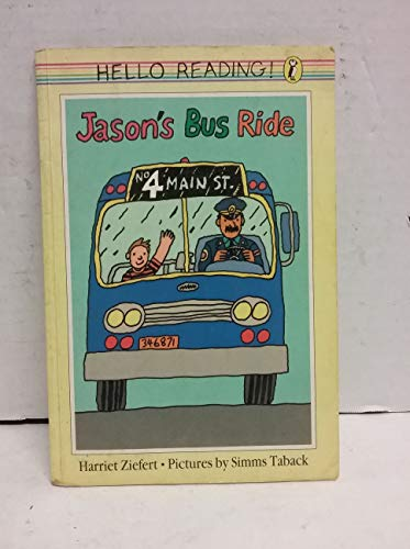 9780140507430: Ziefert Harriet : Jason'S Bus Ride(Us) (Picture Puffin books)