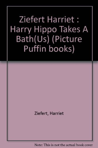 9780140507461: Harry Takes a Bath (Picture Puffin books)
