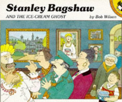 9780140507577: Stanley Bagshaw and the Ice-cream Ghost (Picture Puffin)