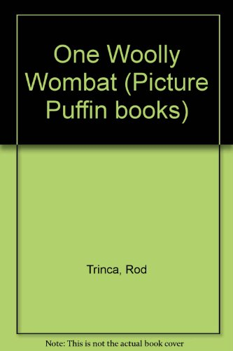 9780140507584: One Woolly Wombat (Picture Puffin books)