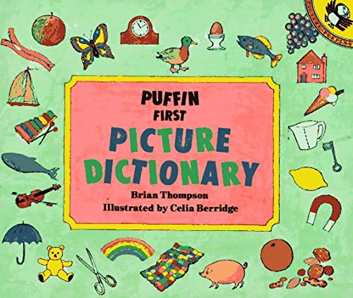 9780140507775: Puffin First Picture Dictionary (Picture Puffin)