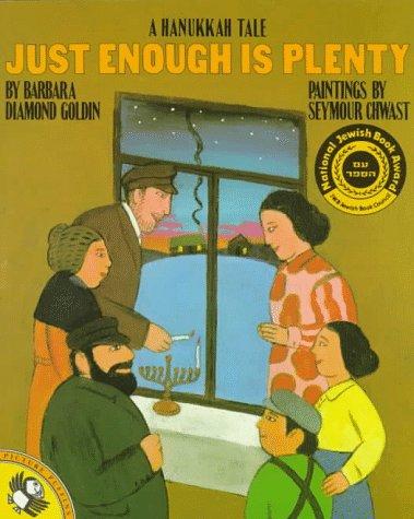 9780140507874: Just Enough Is Plenty: A Hanukkah Tale (Picture Puffins)