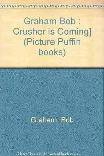 9780140508260: Crusher is Coming! (Picture Puffin books)