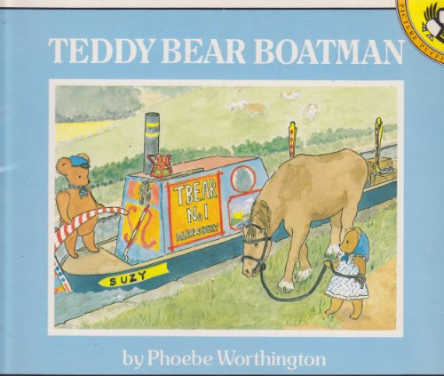9780140508420: Teddy Bear Boatman (Picture Puffin)