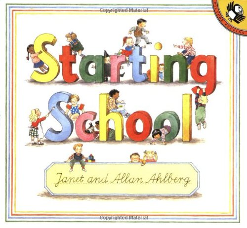 9780140508437: Starting School (Picture Puffin)