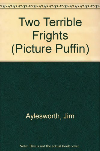 9780140508659: Two Terrible Frights (Picture Puffin)