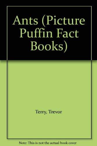 9780140508857: Ants (Picture Puffin Fact Books)