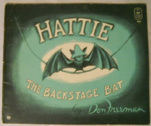 9780140508932: Freeman Don & Lydia : Hattie the Backstage Bat (Picture Puffin books)