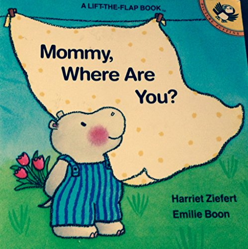 9780140508949: Mommy, Where Are You?: Life the Flap Book