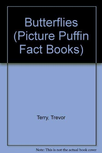 9780140509038: Butterflies (Picture Puffin Fact Books)