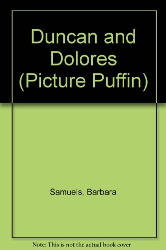 9780140509175: Duncan and Dolores (Picture Puffin)