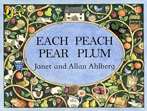 Each Peach Pear Plum (Picture Puffin)