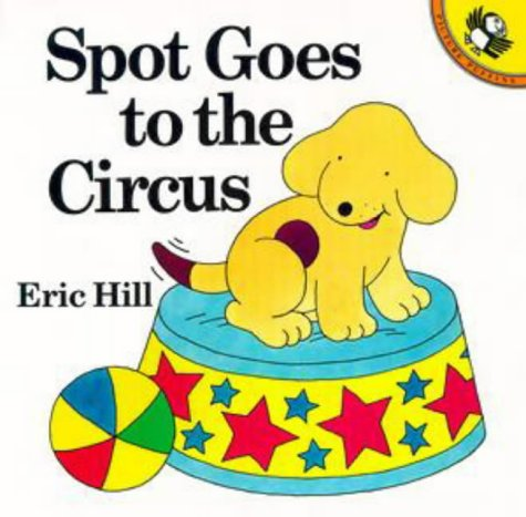 9780140509229: Spot Goes to the Circus