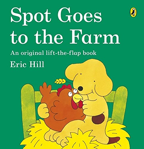 9780140509328: Spot Goes to the Farm (Spot - Original Lift The Flap)
