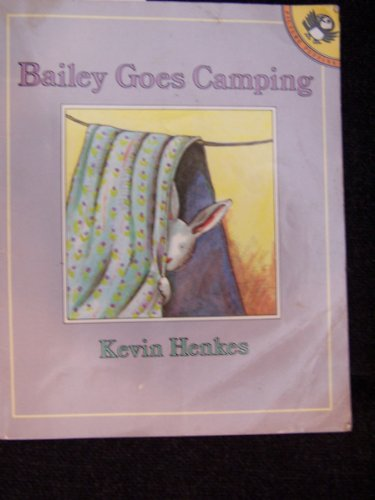 9780140509793: Henkes Kevin : Bailey Goes Camping (Picture Puffin books)