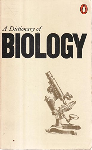 9780140510034: A Dictionary of Biology, 6th Edition (Penguin Reference Books)