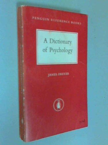 A Dictionary of Psychology: Drever James