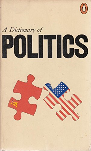 9780140510102: Dictionary of Politics (Penguin reference books)