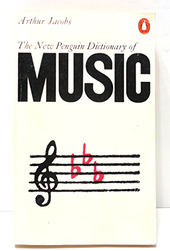 9780140510126: Dictionary of Music, The Penguin: New Edition (Reference Books)
