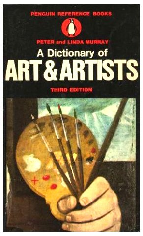 9780140510140: Dictionary of Art and Artists (Reference Books)