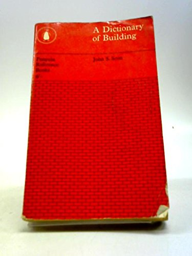 9780140510157: A Dictionary of Building (Penguin Reference Books)