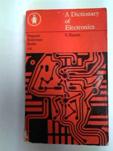 9780140510195: A Dictionary of Electronics