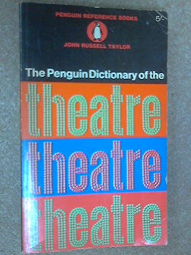 9780140510331: Dictionary of the Theatre, The Penguin (Reference Books)