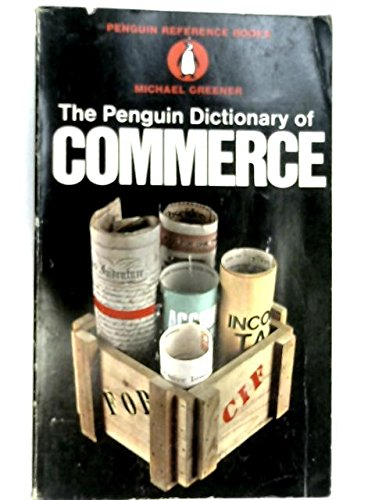 9780140510447: The Penguin dictionary of commerce (Penguin reference books)