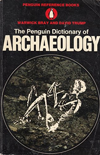 9780140510454: The Penguin Dictionary of Archaeology (Penguin Reference Books)