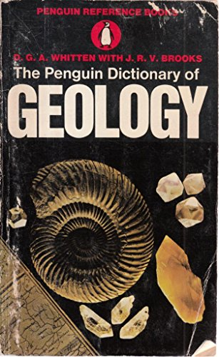 Dictionary of Geology (Penguin reference books): DOUGLAS GILBERT ALBAN