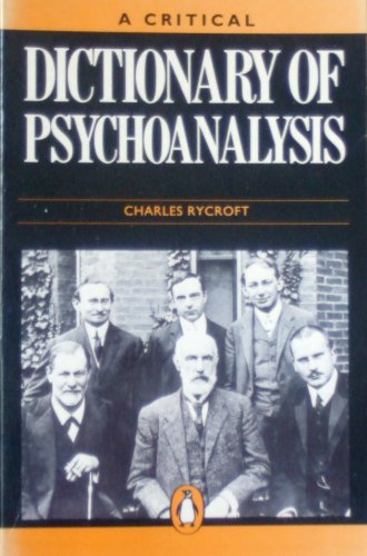 9780140510522: Critical Dictionary Psychoanalysis 1st Edition (Penguin reference books)