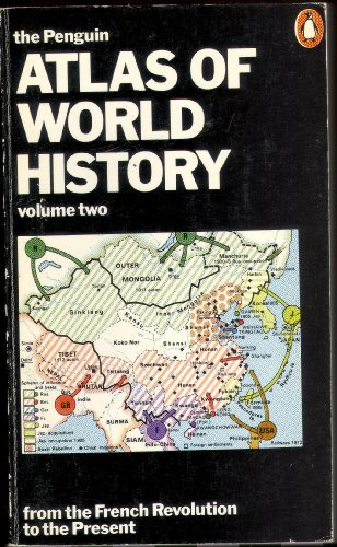 9780140510614: The Penguin Atlas of World History, Vol.2: From the French Revolution to the Present