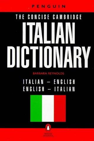 The Concise Cambridge Italian Dictionary (Reference) (Italian: Reynolds, Barbara