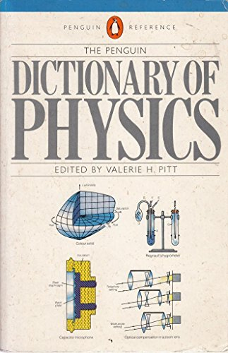 9780140510713: The Penguin Dictionary of Physics (Penguin reference books)