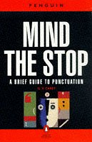 9780140510720: Mind the Stop: A Brief Guide to Punctuation with a Note on Proof-correction