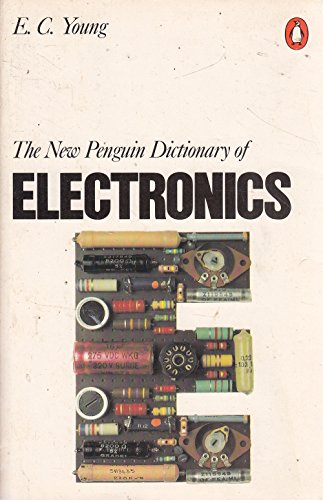 9780140510744: The New Penguin Dictionary of Electronics (Penguin reference books)
