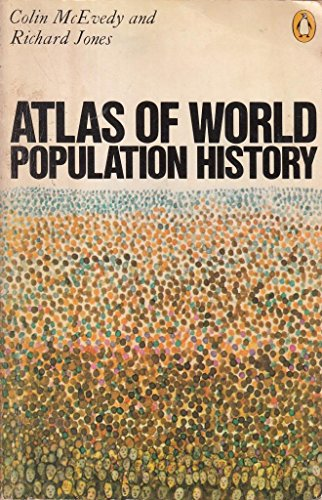 9780140510768: Atlas of World Population History (Penguin reference books)